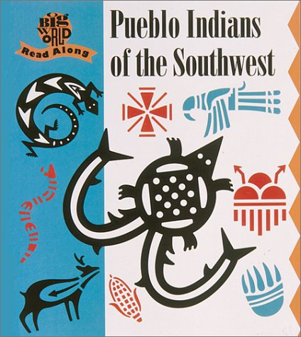 Big World Pueblo Indians of SW (Big: Mira Bartok, Christine