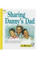 9780673362759: Sharing Danny's Dad, Let Me Read Series, Trade Binding