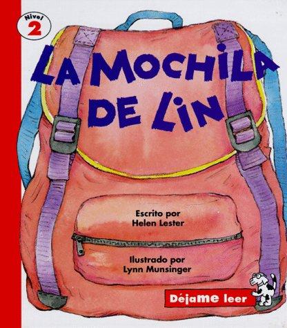 Lin's Backpack, Spanish, La Mochila de Lin,: Helen Lester, Lynn