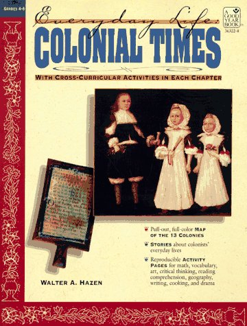 9780673363220: Everyday Life: Colonial Times (Everyday Life Series)