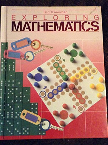 9780673375469: Scott Foresman, Exploring Mathematics, 3rd Grade