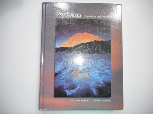 9780673380234: Psychology: Boundaries and Frontiers