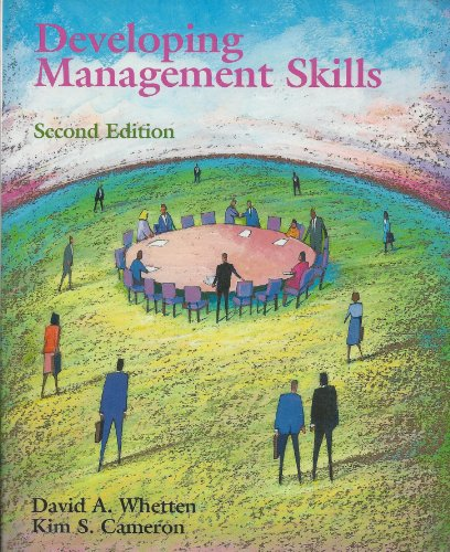 developing management skills by david a whetten circumstances By david a whetten, kim s cameron  developing management skills has become the standard in hands-on management learning designed for students of all skill .
