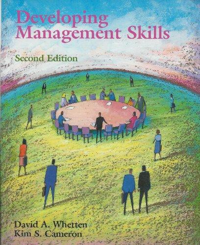 Developing Management Skills: David A. Whetten, Kim S. Cameron