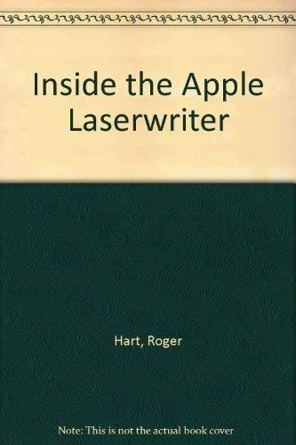 Inside the Apple Laserwriter: Hart, Roger