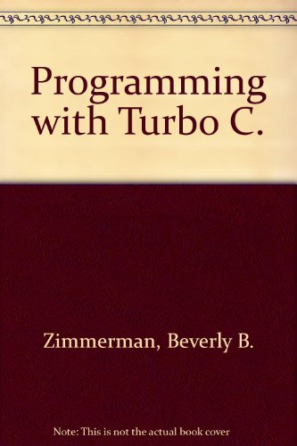 9780673380920: Programming with Turbo C.