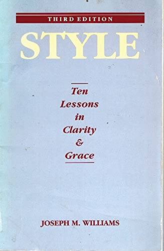 9780673381866: Style: Ten Lessons in Clarity & Grace