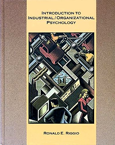 Introduction to Industrial/Organizational Psychology: Riggio, Ronald E.