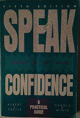 9780673382221: Speak with Confidence: A Practical Guide