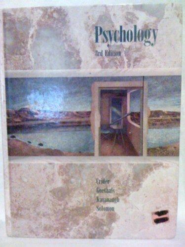 Psychology: Crider, Andrew B.; Goethals, George R.; Solomon, Paul R.; Kavanaugh, Robert D.