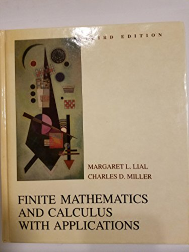 Finite Mathematics and Calculus With Applications: Margaret L. Lial,