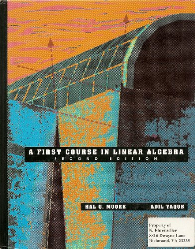 9780673383921: A First Course in Linear Algebra