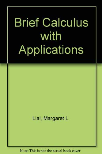 9780673384652: Calculus With Applications