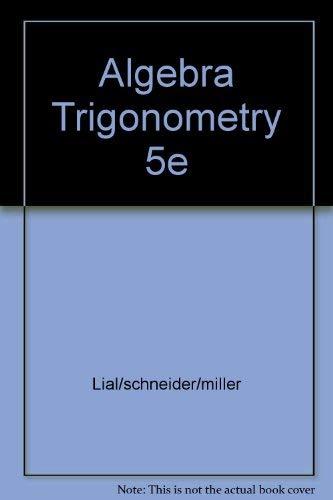 Algebra and Trigonometry: Charles D. Miller;