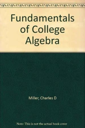 9780673386380: Fundamentals of College Algebra