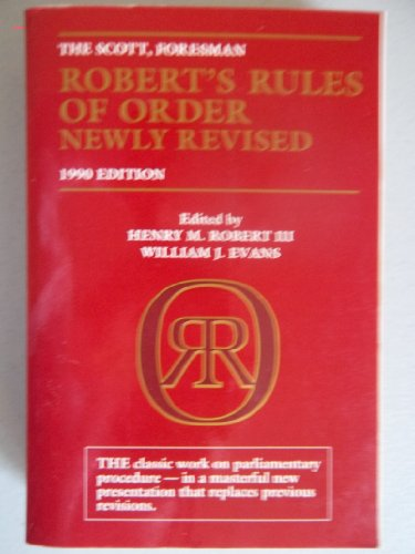 9780673387349: The Scott, Foresman Robert's Rules of Order newly revised