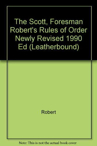 9780673387363: Robert's Rules of Order Newly Revised (9th Edition)