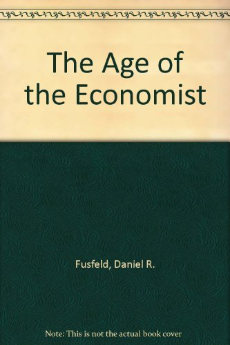 9780673388384: The Age of the Economist