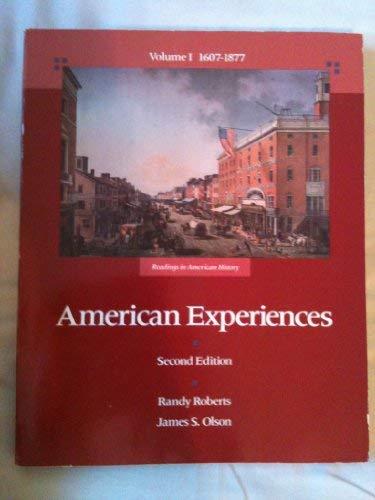 9780673388629: American Experiences: Readings in American History : 1607-1877