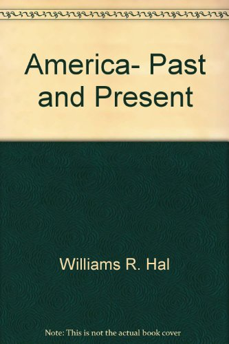 9780673389091: America, Past and Present