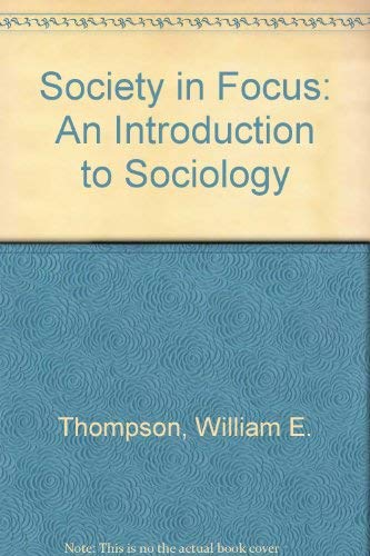 9780673389152: Society in Focus: An Introduction to Sociology