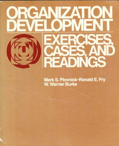 9780673390332: Organization Development: Exercises, Cases, and Readings
