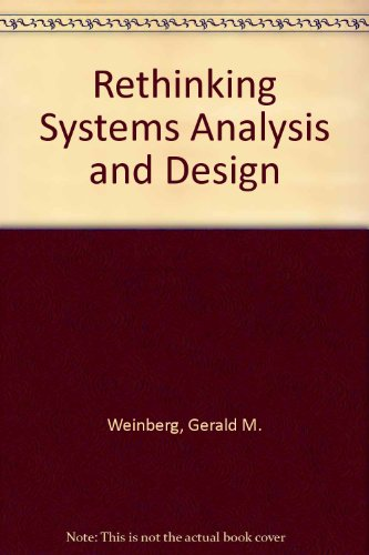 9780673390776: Rethinking Systems Analysis and Design