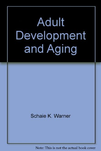 9780673390905: Adult Development and Aging