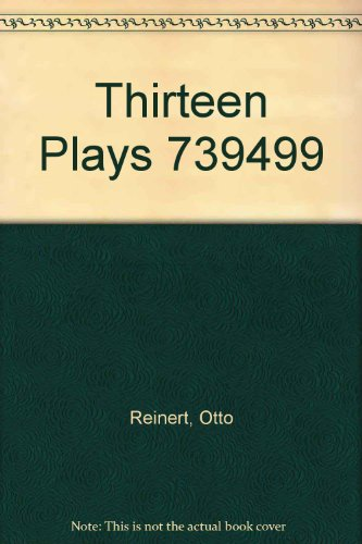 9780673392336: Thirteen Plays: An Introductory Anthology