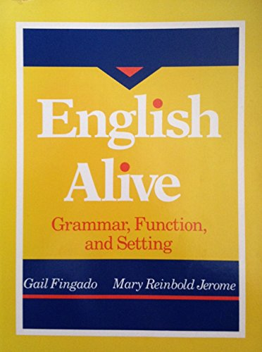 9780673392602: English Alive: Grammar, Function, and Setting