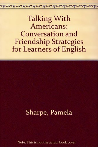 9780673393005: Talking With Americans: Conversation and Friendship Strategies for Learners of English