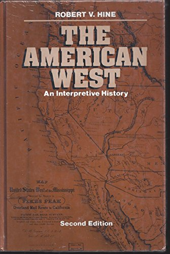 9780673393418: The American West: An Interpretive History