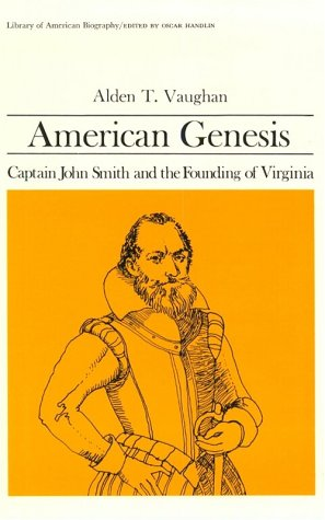 9780673393555: American Genesis: Captain John Smith and the Founding of Virginia (Library of American Biography Series)