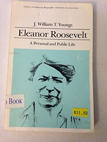 9780673393586: Eleanor Roosevelt: A Personal and Public Life