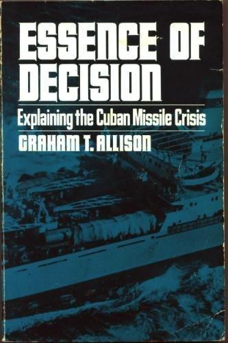 9780673394125: Essence of Decision: Explaining the Cuban Missile Crisis