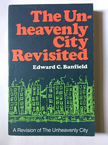 9780673394194: The Unheavenly City Revisited,