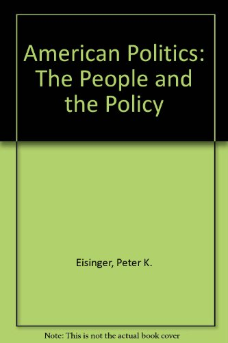 9780673394361: American Politics: The People and the Policy