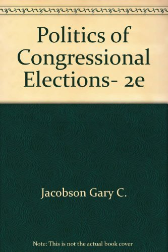 9780673394491: Politics of Congressional Elections, 2e