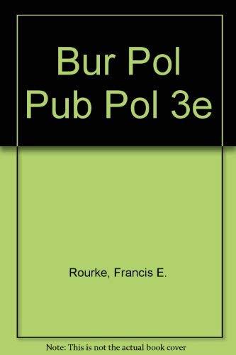 9780673394750: Bureaucracy, Politics and Public Policy