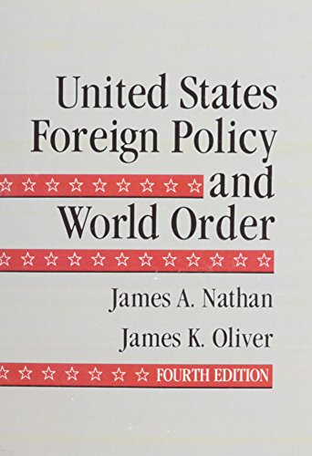9780673396891: United States Foreign Policy and World Order