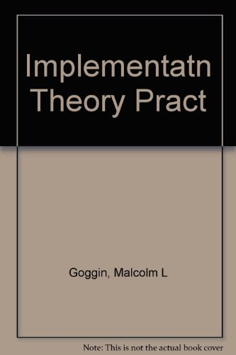 9780673396921: Implementation Theory and Practice: Toward a Third Generation