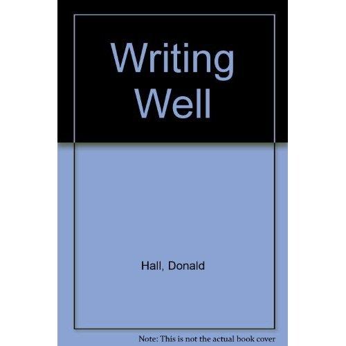 9780673397232: Writing Well