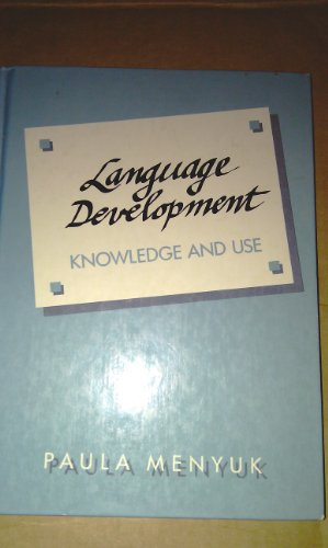 Language Development: knowledge and use