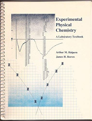 9780673397867: Experimental Physical Chemistry: A Laboratory Textbook