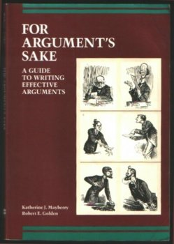 9780673398260: For Argument's Sake: A Guide to Writing Effective Arguments