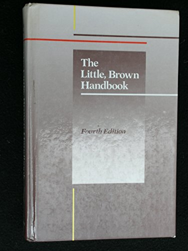 The Little, Brown Handbook (Fourth Edition)