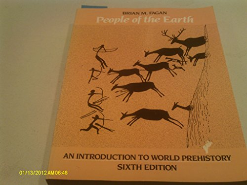 9780673399083: People of the Earth: Introduction to World Prehistory
