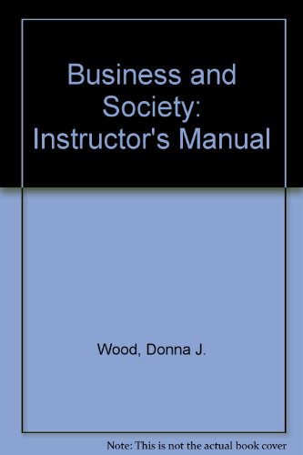 9780673399373: Business and Society: Instructor's Manual