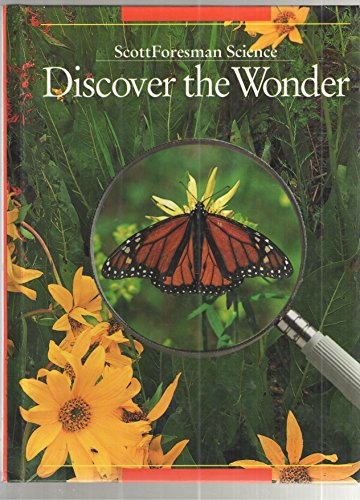 9780673401403: Discover the Wonder (Scott Foresman Science, Grade 1)