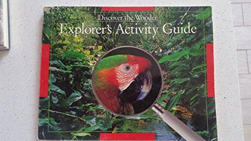 Discover the Wonder: Explorer's Activitity Guide (Grade: David Heil, Maureen